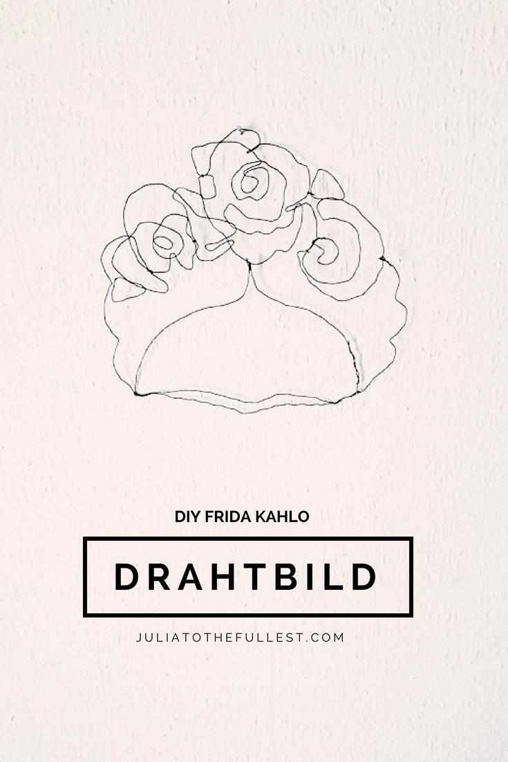 DIY Frida Kahlo Drahtbild zum selber machen mit Basteldraht. DIY Drahtskulptur von Frida Kahlo für das perfekte DIY interior und diy deko