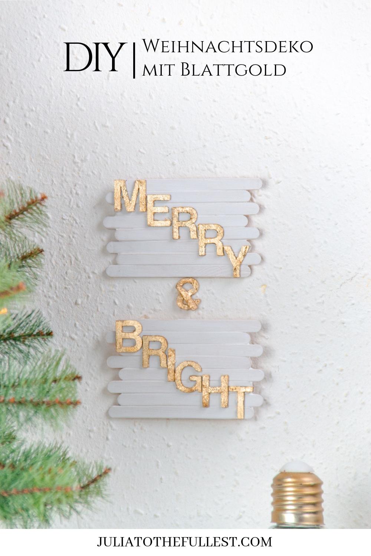 DIY basteln mit Eisstäbchen. Basteln mit Holzstäbchen und Blattgold für Weihnachten. Weihnachtsdeko basteln DIY Weihnachtsdeko Merry & Bright (5)