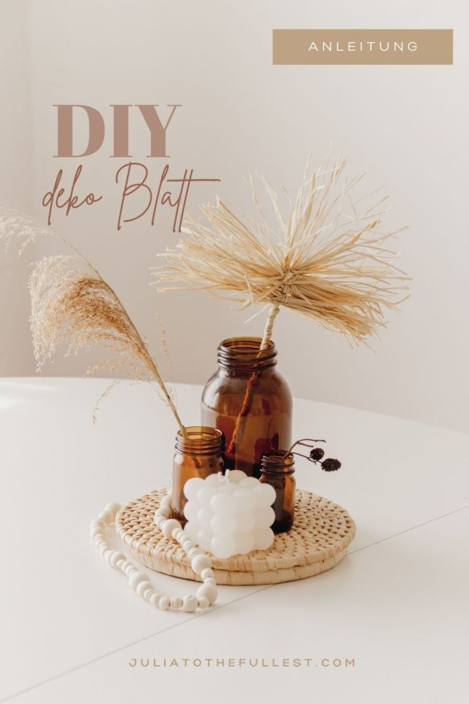 diy getrocknetes palmenblatt aus raffia bast boho diy deko blatt anleitung diy blog  deko